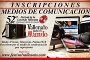 Abiertas las inscripciones para los medios de comunicación para cubrir el 52° Festival Vallenato